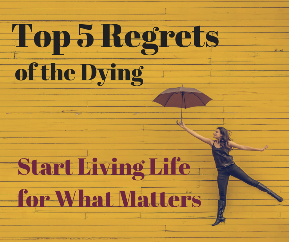 regrets of the dying
